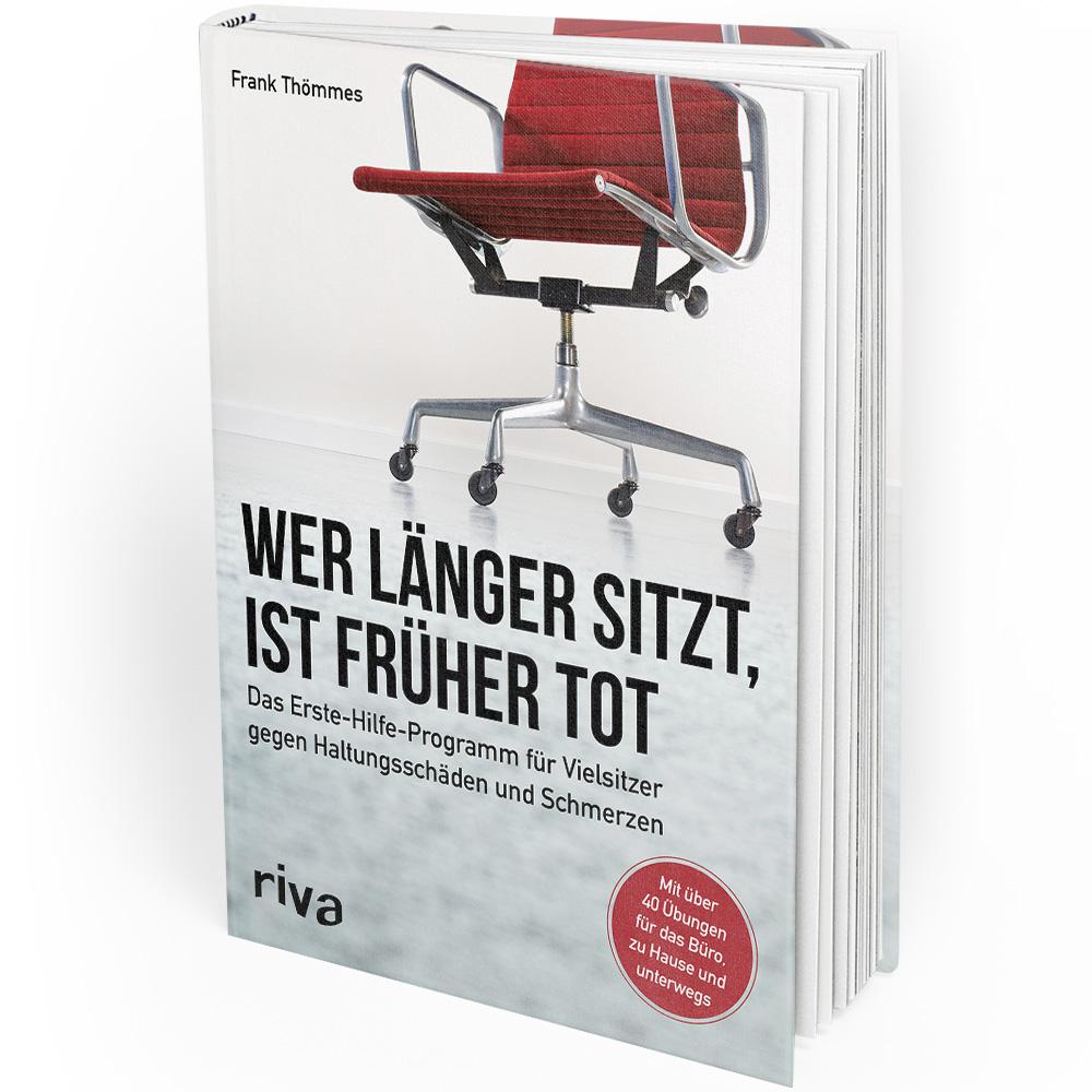 Wer länger sitzt, ist früher tot (Buch)
