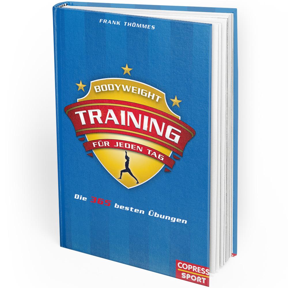 Bodyweight-Training für jeden Tag: Die 365 besten Übungen (Buch)