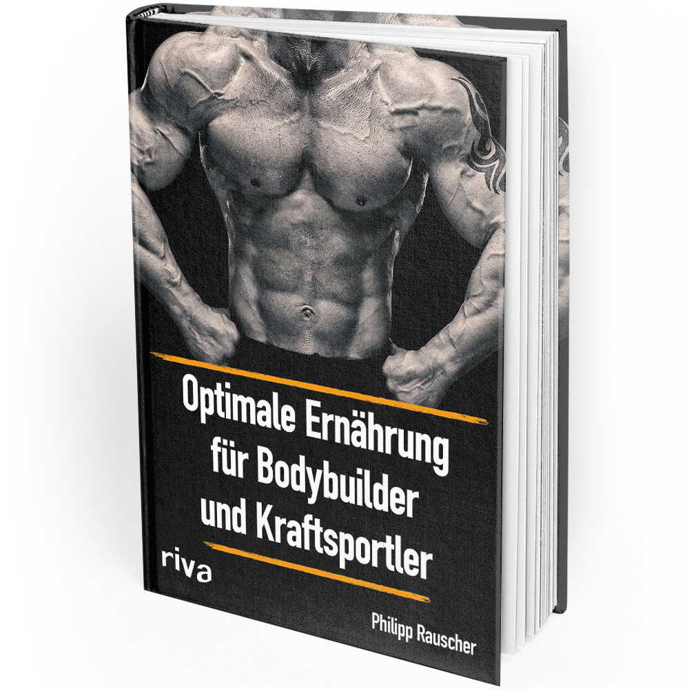 Optimale Ernährung für Bodybuilder und Kraftsportler (Buch)
