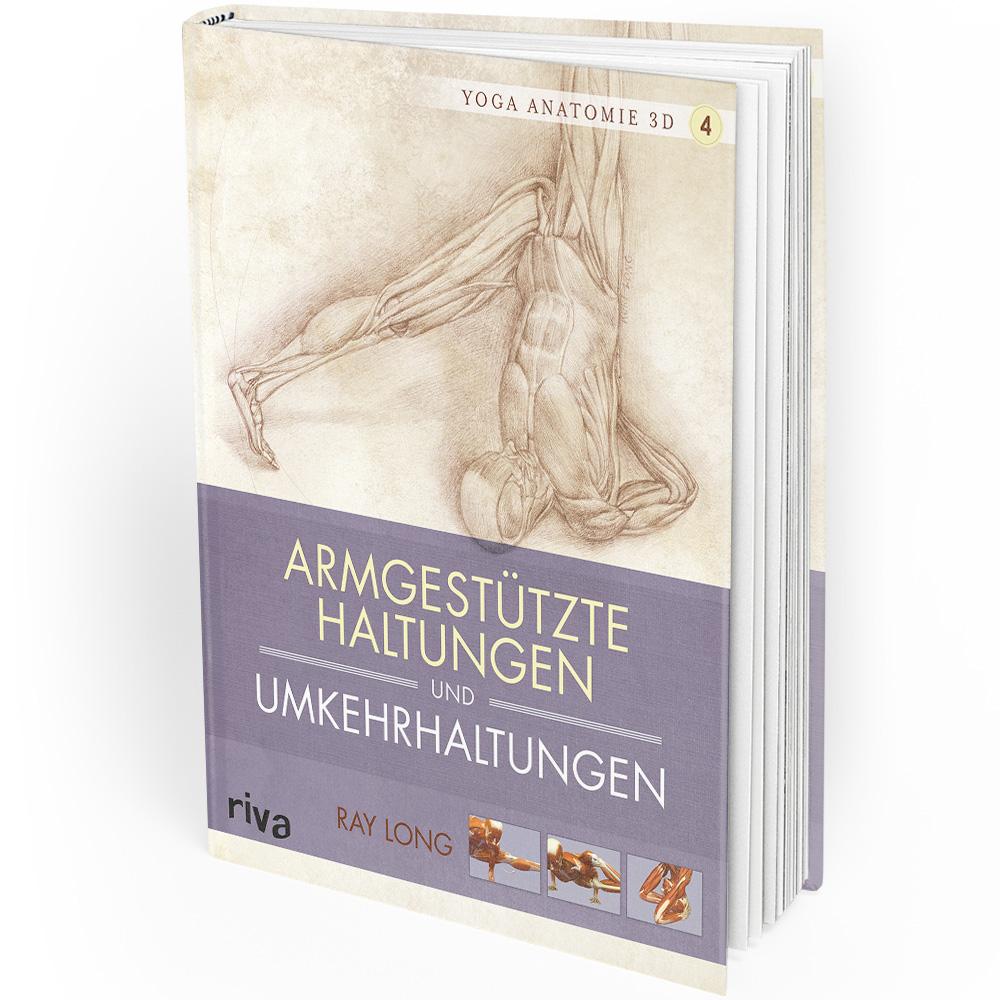 Yoga-Anatomie 3D - 4 - Armgestützte Haltungen und Umkehrhaltungen (Buch)