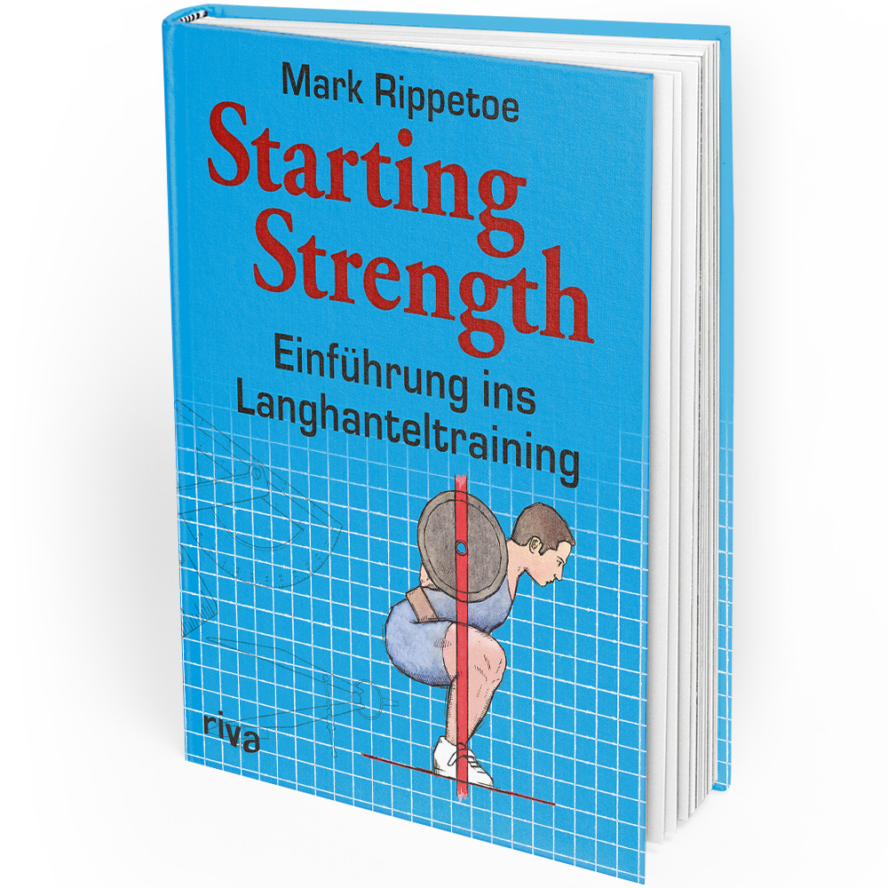Starting Strength (Buch) - Mark Rippetoe