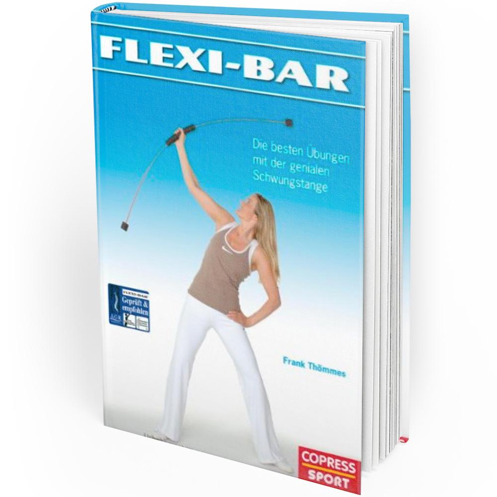 Flexi-Bar - Die besten Übungen mit der genialen Schwungstange (Buch)